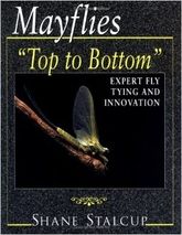 """Mayflies """"Top to Bottom"""" Shane Stalcup"""