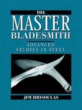 The Master Bladesmith